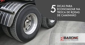 5-dicas-economizar-trocar-roda-caminhao
